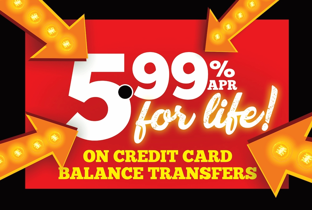 5.99% APR for life on credit card balance tranfers